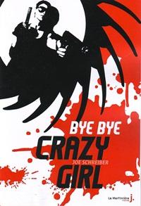 Schreiber, Joe - Bye Bye crazy girl  Bye_bye_crazy_girl_200-2